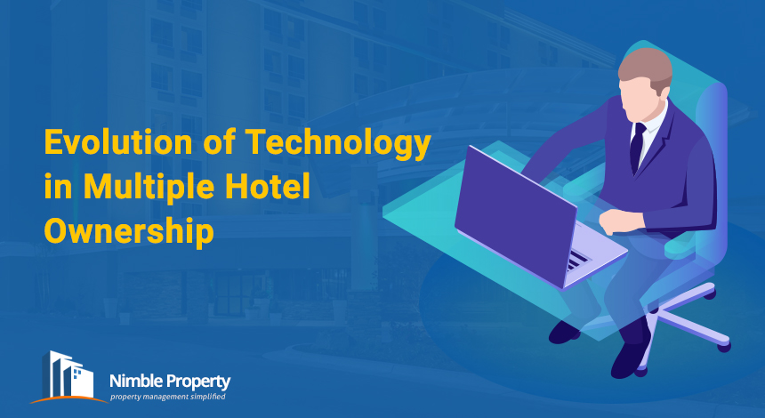 Evolution of Technology in Multiple Hotel Ownership