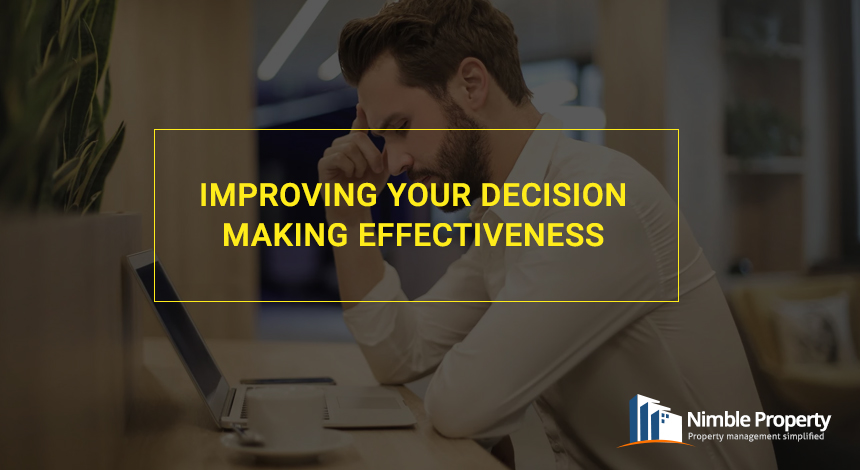 Improve decision making effectiveness